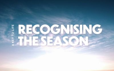 A key to life: Recognising the Season   June 2021